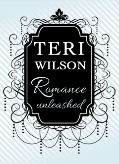 Welcome to TeriWilson.net: Romance Unleashed